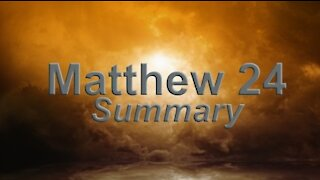 Understanding the Bible: Matthew 24