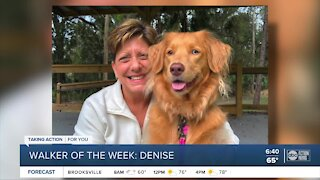 Walker of the Week: Denise