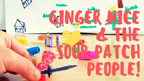 Super cute kids show with candy - Ginger Nice and the Sour Patch People