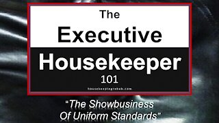 Housekeeping Training - The Show Business of Uniform Standards