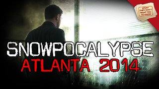 Stuff They Don't Want You to Know: Snowpocalypse ATL - Video