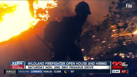 Kern Back In Business: Wildland firefighter open house and hiring