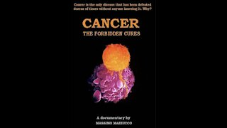 Cancer - The Forbidden Cures Documentary