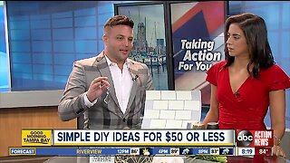Simple DIY ideas for $50 or less