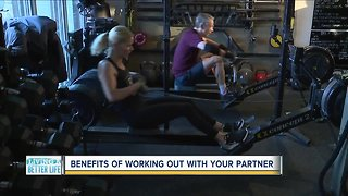 Living a Better Life: Benefits of working out with your partner