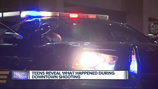 Teen reveals what happened during downtown shooting