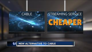 Alternative to cable - Video