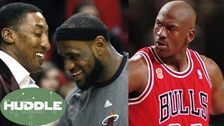 Scottie Pippen Says LeBron James Has PASSED Michael Jordan -The Huddle - Video