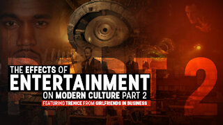 The Effects of Entertainment on Modern Culture Part 2