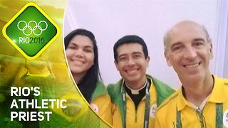 Rio 2016:  The athletic priest with faith in the games - Video