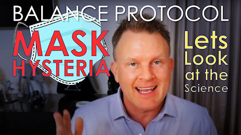 Mask Hysteria - Lets look a the Science