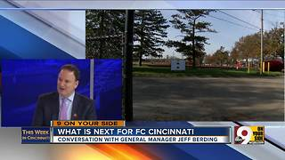 This Week in Cincinnati: FC Cincinnati GM Jeff Berding on stadium sites - Video