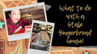 What to do with a Stale Gingerbread House