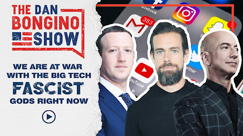 We Are At War With The Big Tech Fascist Gods Right Now