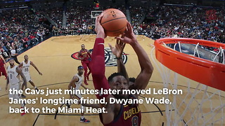 Cavaliers Trade Dwyane Wade Back To The Heat - Video