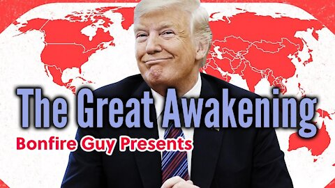 The Great Awakening Movie - GreatAwakening.World