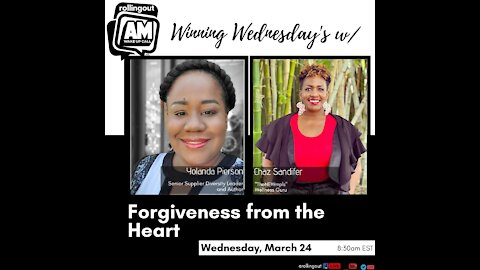 Yolanda Pierson speaks on forgiveness from the heart on AM Wake-Up Call