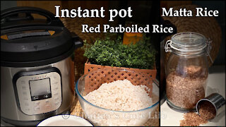 How to cook red parboiled rice in instant pot/ how to cook matta rice/