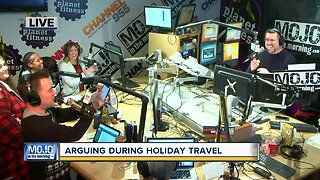 Mojo in the Morning: Arguing during holiday travel