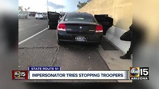 Mesa man arrested for impersonating an officer, tried to pull over DPS troopers - Video