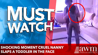 Shocking moment cruel nanny SLAPS a toddler in the face - Video