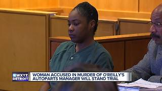 Woman accused in murder of O'Reilly's Auto Parts manager will stand trial - Video