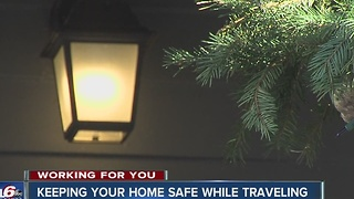 Keeping your home safe while you travel