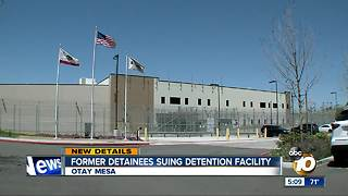 Former detainees suing Otay Mesa detention center - Video