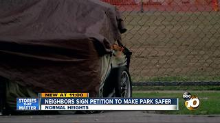 Neighbors sign petition to make park safe - Video
