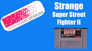 Strange Super Street Fighter II Story.