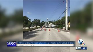 Fiery single-car crash kills Port St. Lucie man - Video