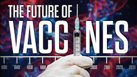 The Future of Vaccines - The Corbett Report