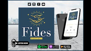 "Fides Podcast: ""The Left Doesn't Care About You......They Only Care About Winning"""