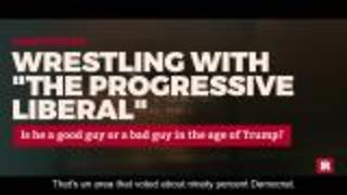 "Wrestling with ""The Progressive Liberal"""