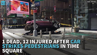 1 Dead, 12 Injured After Car Strikes Pedestrians In Time Square - Video
