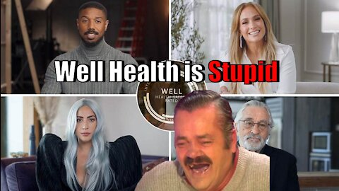 Well Health is Stupid