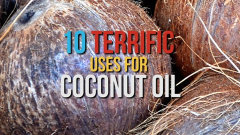 10 Terrific uses for coconut oil