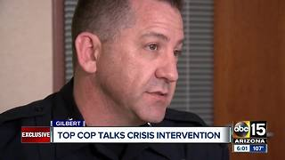 Gilbert police chief talks crisis intervention - Video