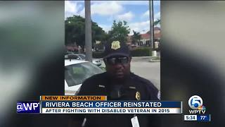 Riviera Beach officer reinstated after fighting with disabled veteran in 2015