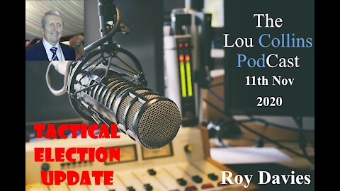 Roy Davies-US Elections Tactitcal Updates 11th Nov 2020