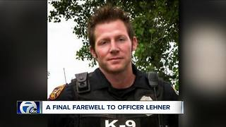 A final farewell to Officer Lehner - Video
