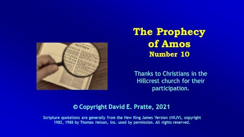 Video Bible Study: Book of Amos - 10