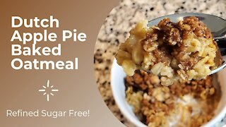 Dutch Apple Pie Baked Oatmeal - Healthy Eating