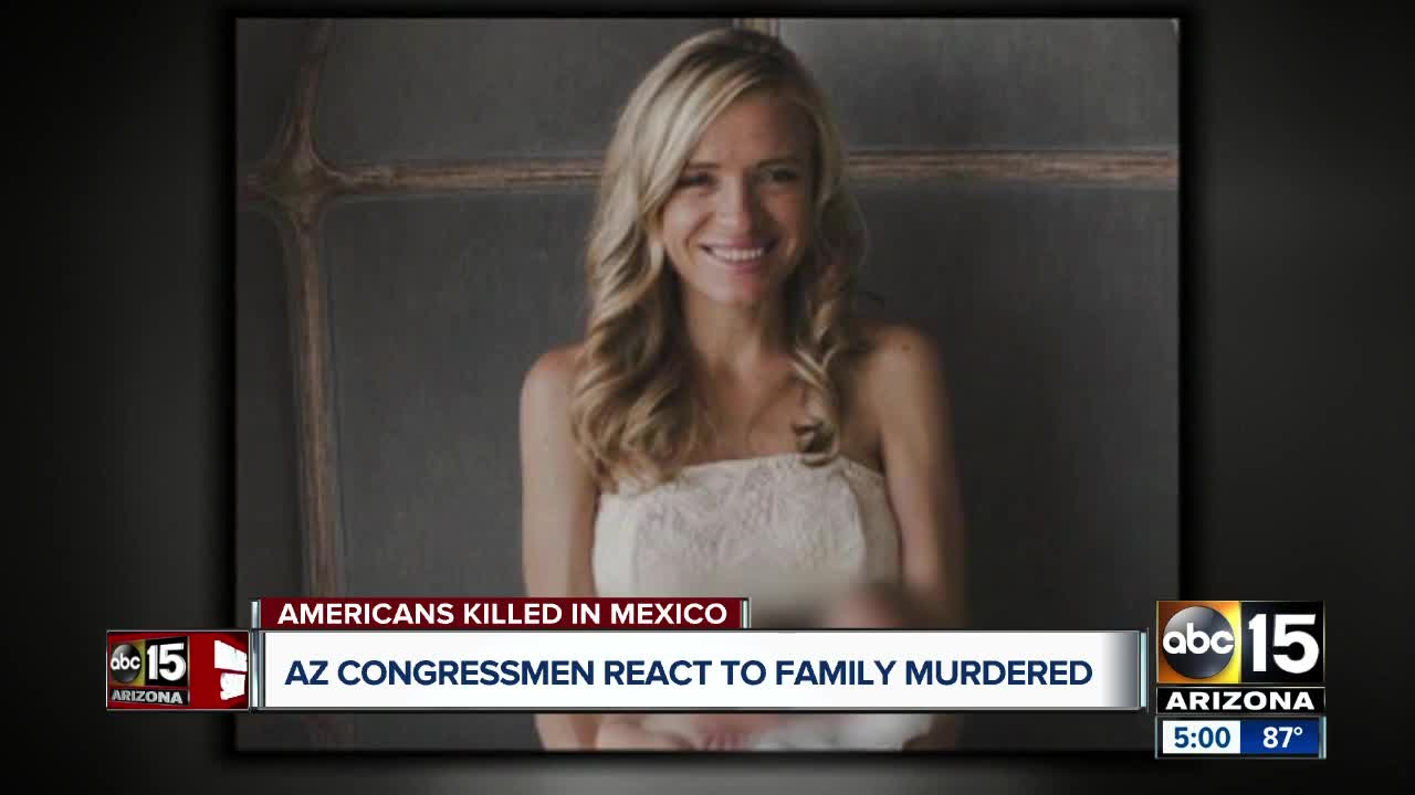 Arizona congressmen reacts to family murdered in Mexico