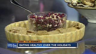 Ask the Expert: Eating healthy over the holidays