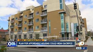 Plan for affordable housing in San Diego could mean sacrifice - Video