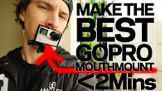 How to make a GoPro mouth mount - Video