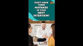 What Are Some Interview Behaviors That You Should Avoid? *