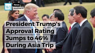 President Trump's Approval Rating Jumps to 46% During Asia Trip - Video