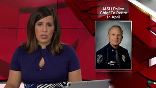 MSU Police Chief to retire after nearly 50 years of service